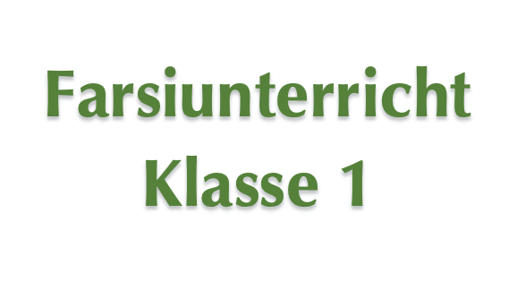 Farsiunterricht - Klasse 1