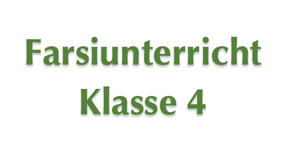 Farsiunterricht - Klasse 4